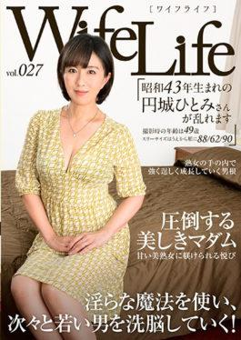 ELEG-027 WifeLife Vol. 027 · Hitomi,A Circle Born In Showa 43,Is Disturbed · Age At Shooting Is 49 Y