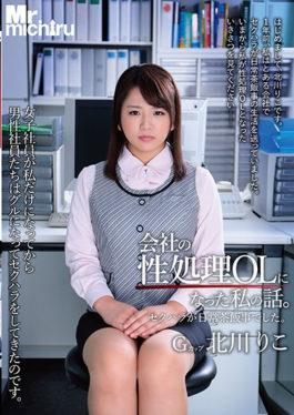 MIST-177 - My Story That Became A Company Sex Processing OL.Sexual Harassment Was A Routine Occurrence.Kitagawa Riko - Mr.michiru