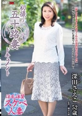 JRZD-635 - First Shooting Age Fifty Wife Document Saeko Fukada - Senta-birejji