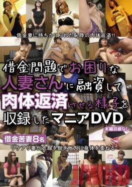 ZOKG-002 Studio STAR PARADISE Fetish Footage: A Married Woman With Debt Issues Repays Her Loan With Her Body