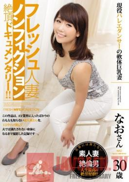 JUY-028 Studio MADONNA A Fresh Married Woman A Nonfiction Orgasm Documentary ! A Real Life Ballet Dancer And Housewife With Limber Limbs And Big Tits, Age 30 Nao Hamazaki