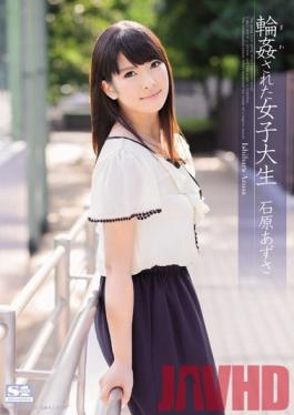 SNIS-025 Studio S1NO.1Style Female College Student Ishihara Azusa Was Gang-raped