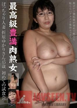 MOT-048 Studio Mother High-Class Voluptuous Mature Woman - Chubby Married Woman 45-Year-Old Yukari Orihara 's First Sample Of Sex