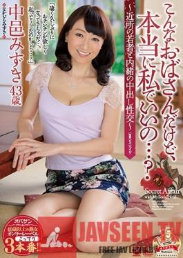 OBA-375 Studio Madonna - I'm An Old Woman, Are You Sure You Want Me...? ~Secret Creampie Sex With A Young Neighbor~ Mizuki Nakamura