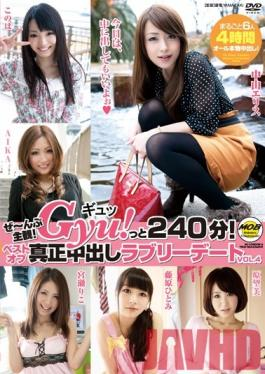 MOBSP-009 Studio Mobsters Subjective Zane!Gyu!Innovation 240 Minutes! Lovely Cum True Dating Vol.4 Best Of